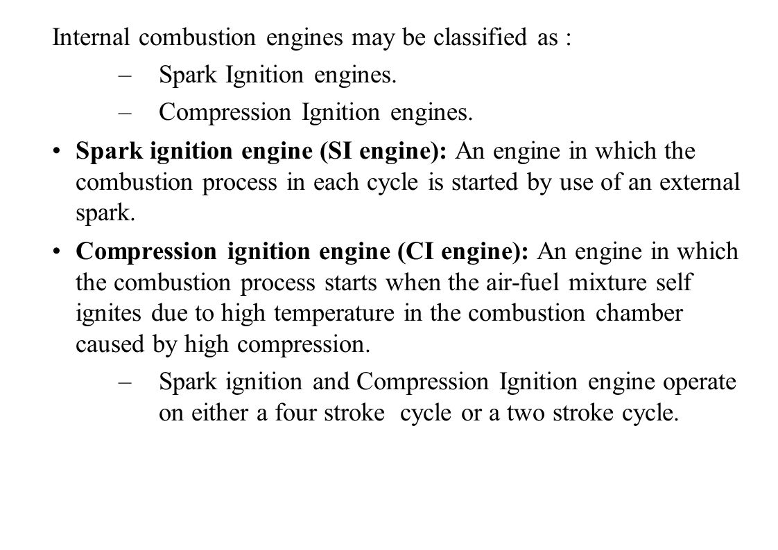 Internal combustion engines may be classified as :