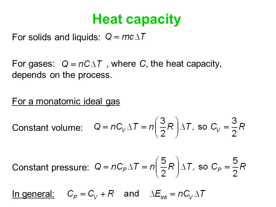 Heat capacity For solids and liquids: