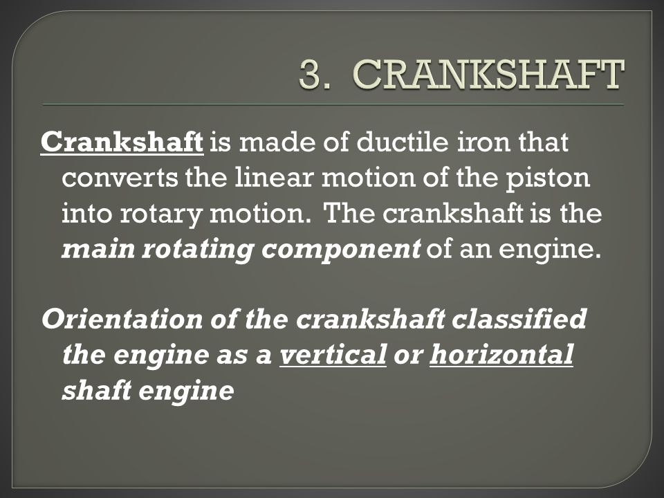 3. CRANKSHAFT