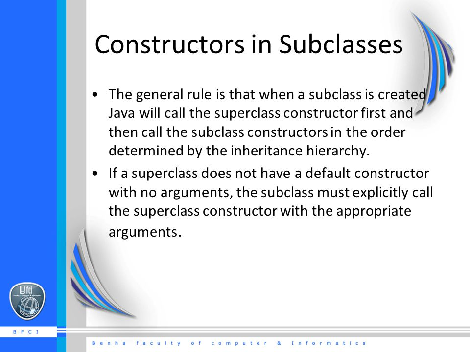 Constructors in Subclasses