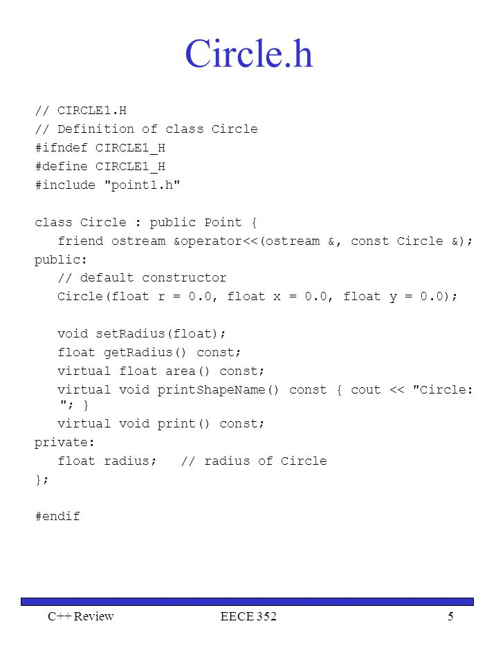 Circle.h // CIRCLE1.H // Definition of class Circle #ifndef CIRCLE1_H