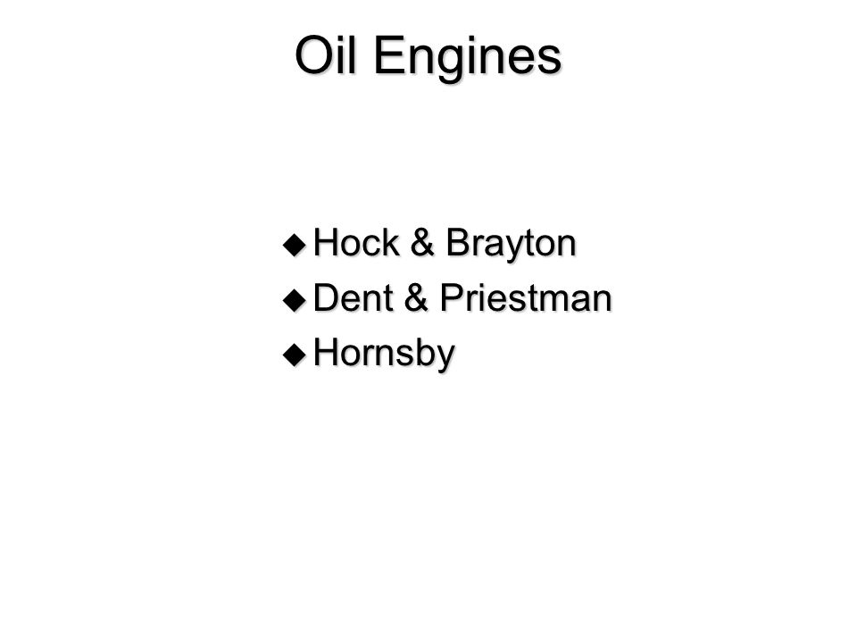 Oil Engines Hock & Brayton Dent & Priestman Hornsby