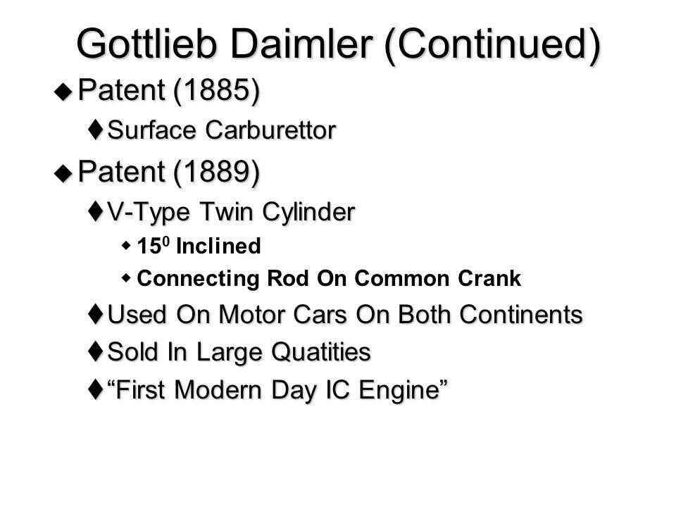 Gottlieb Daimler (Continued)