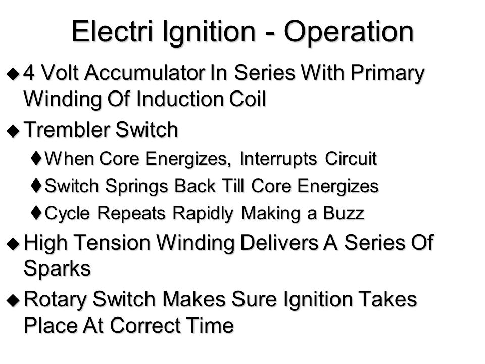 Electri Ignition - Operation