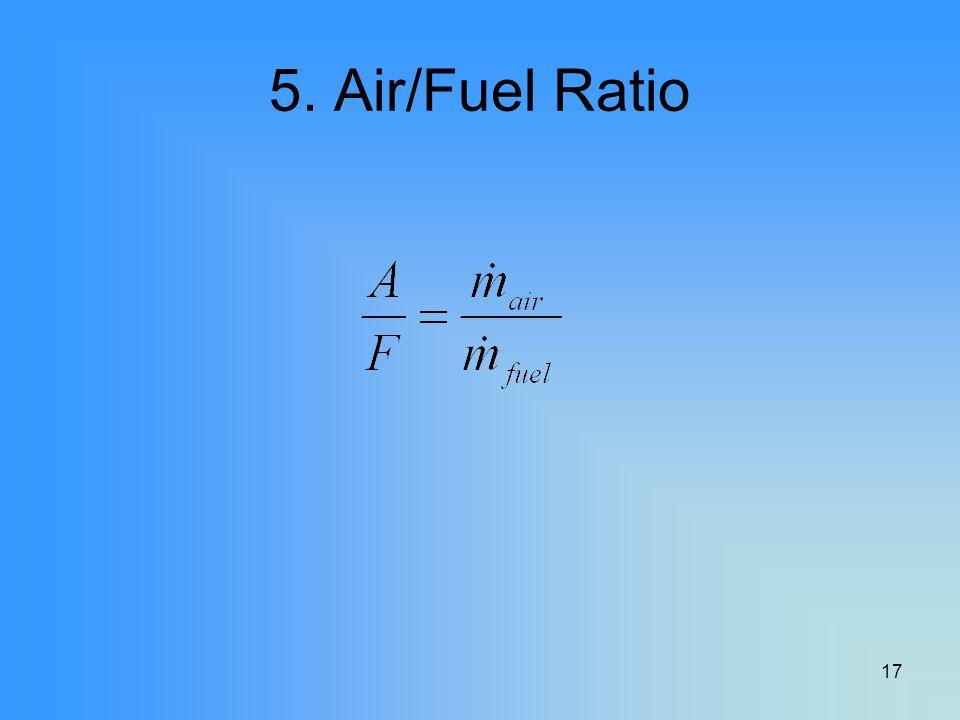 5. Air/Fuel Ratio