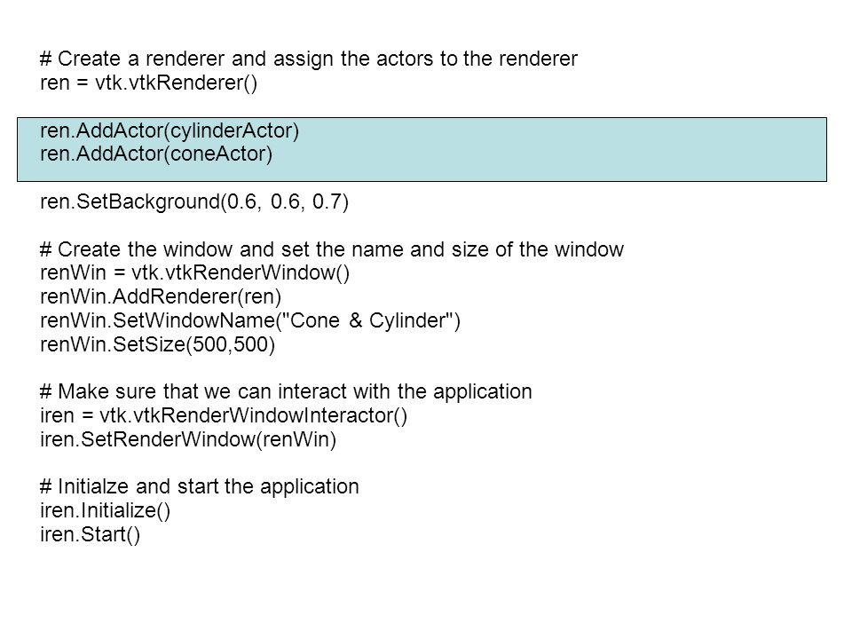 # Create a renderer and assign the actors to the renderer
