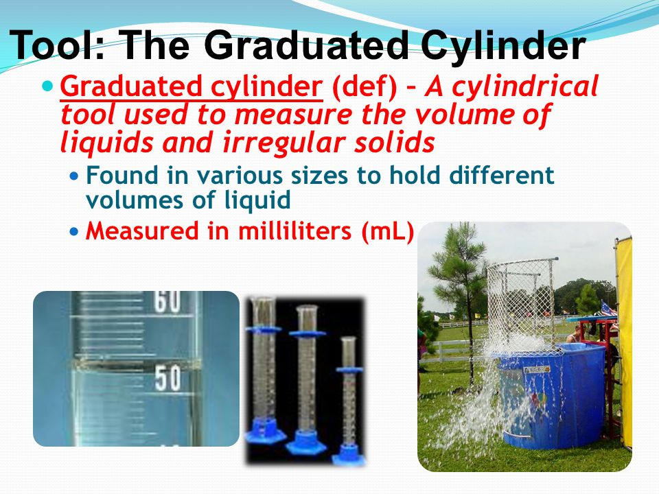 Tool: The Graduated Cylinder