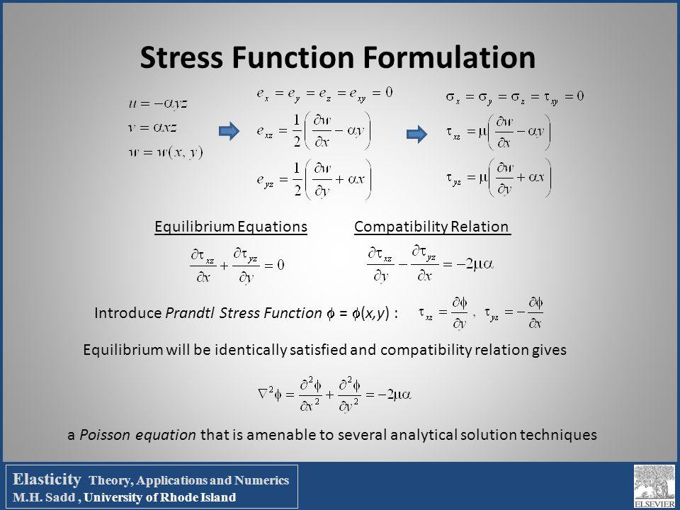 Stress Function Formulation