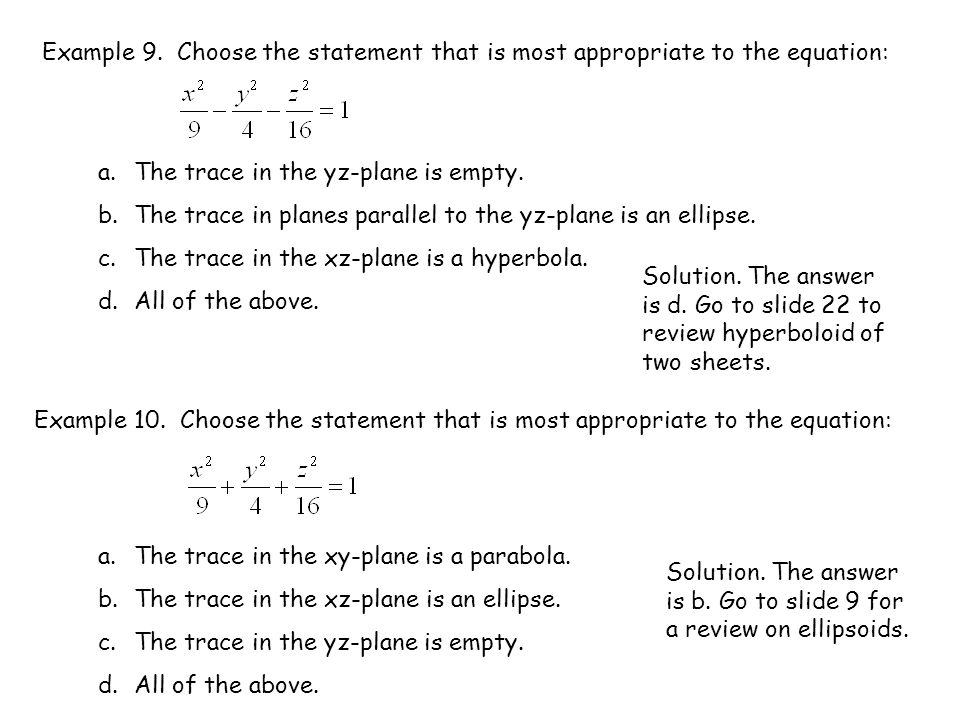 Example 9. Choose the statement that is most appropriate to the equation: