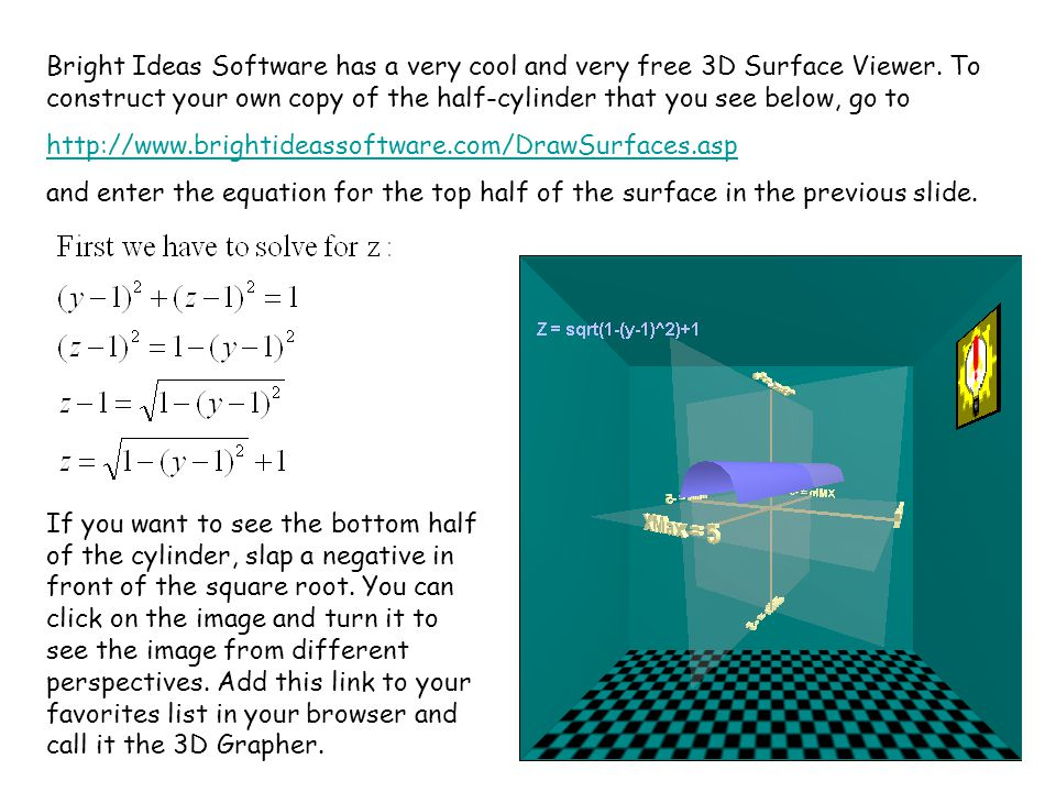 Bright Ideas Software has a very cool and very free 3D Surface Viewer