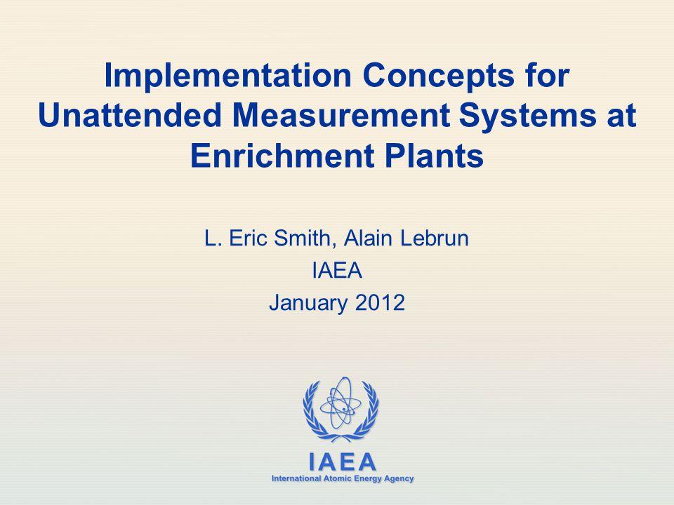 L. Eric Smith, Alain Lebrun IAEA January 2012