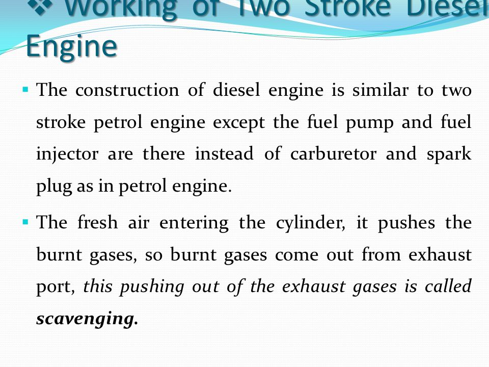 Working of Two Stroke Diesel Engine