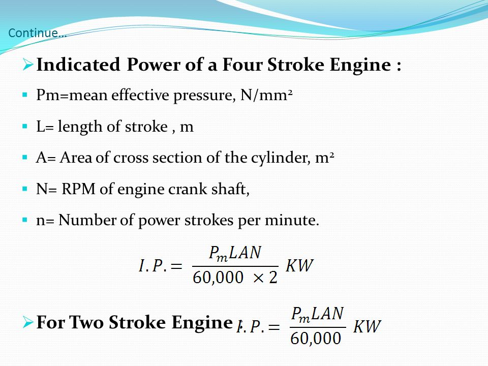 Indicated Power of a Four Stroke Engine :