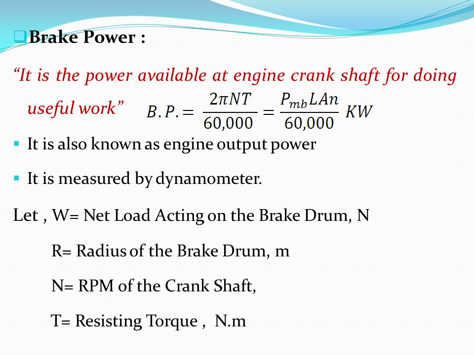 Let , W= Net Load Acting on the Brake Drum, N