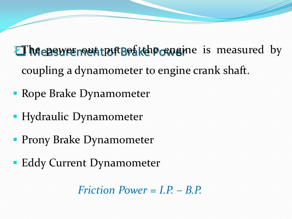 Measurement of Brake Power