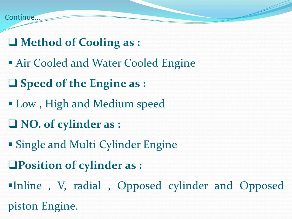 Air Cooled and Water Cooled Engine Speed of the Engine as :