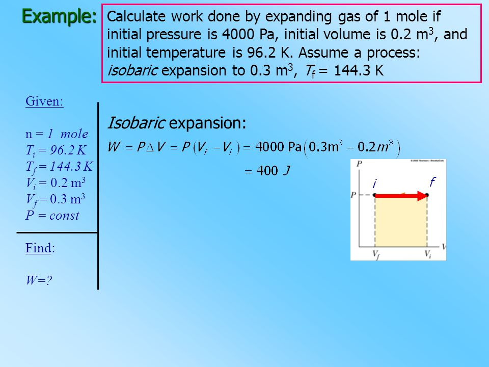 Example: Isobaric expansion: