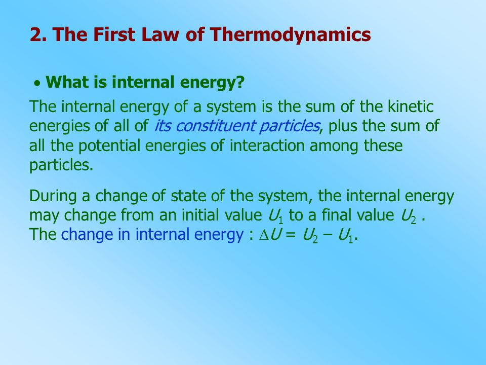 2. The First Law of Thermodynamics