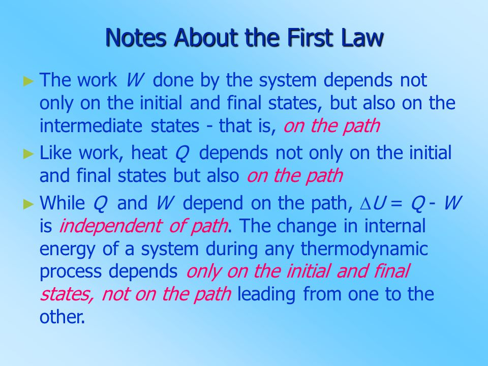 Notes About the First Law