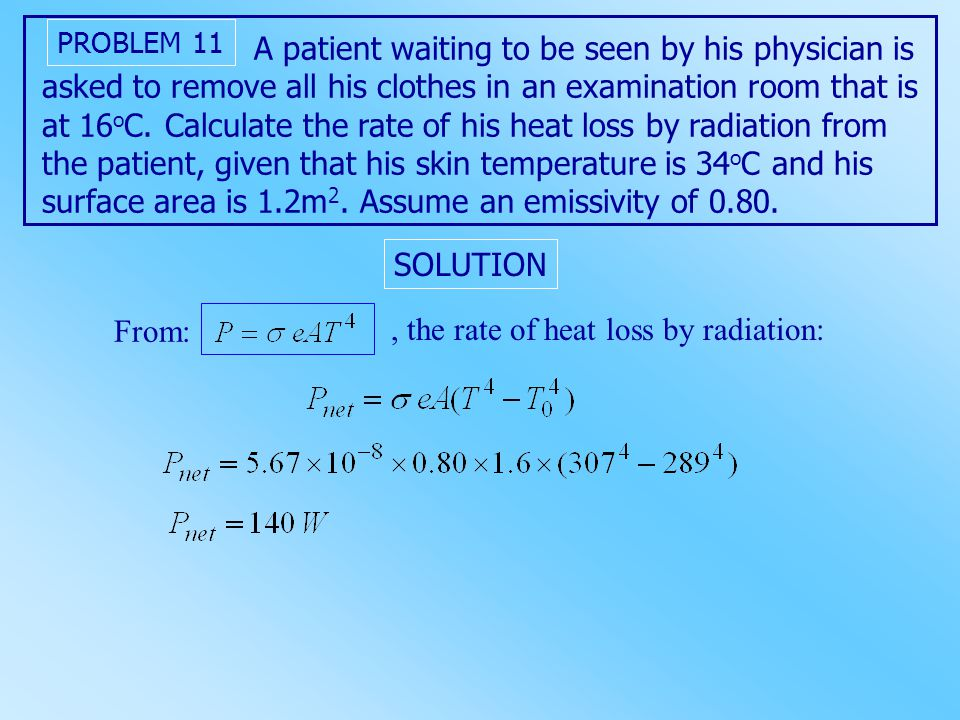 , the rate of heat loss by radiation: From: