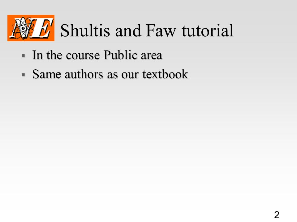 Shultis and Faw tutorial