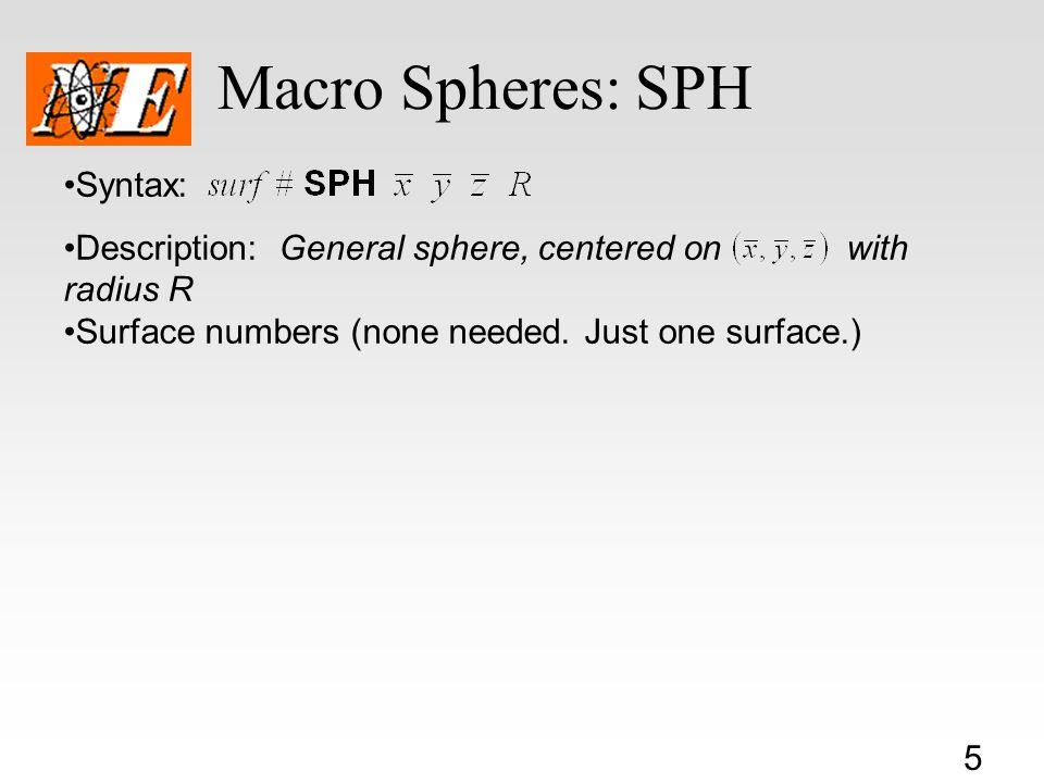 Macro Spheres: SPH Syntax: