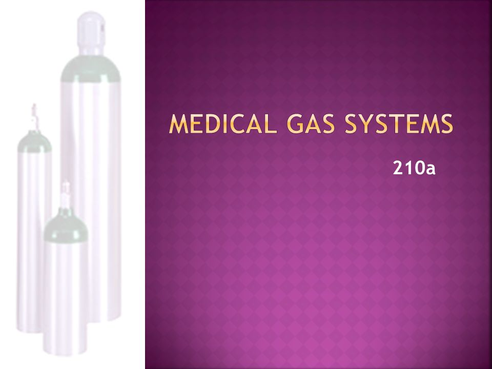 Medical Gas Systems 210a