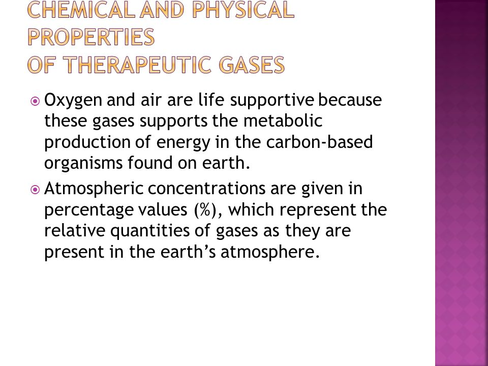 Chemical and Physical Properties of Therapeutic Gases