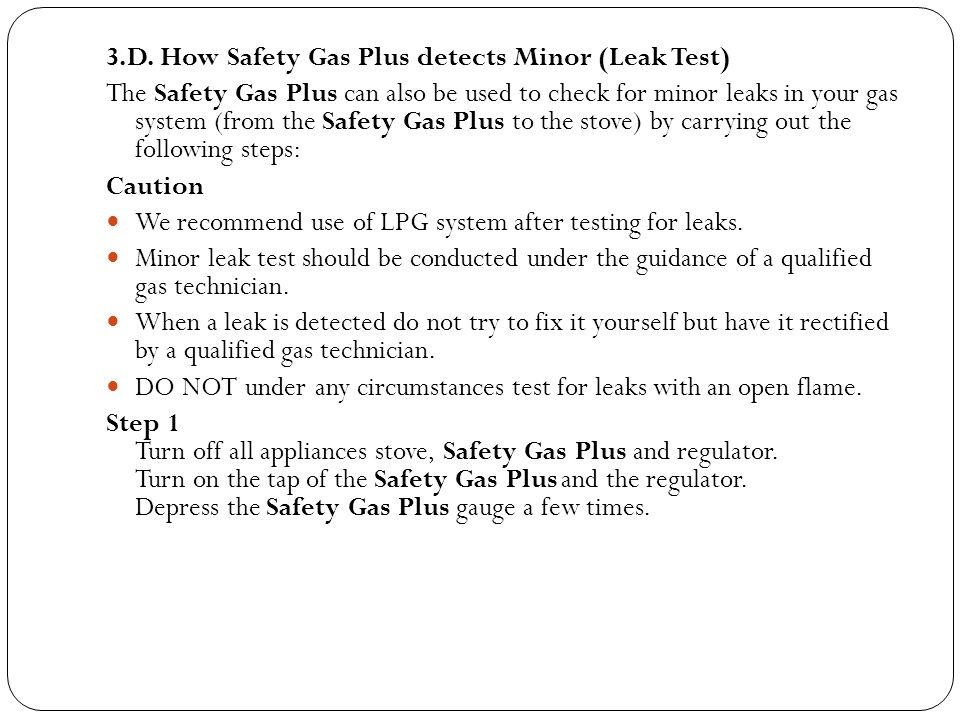 3.D. How Safety Gas Plus detects Minor (Leak Test)