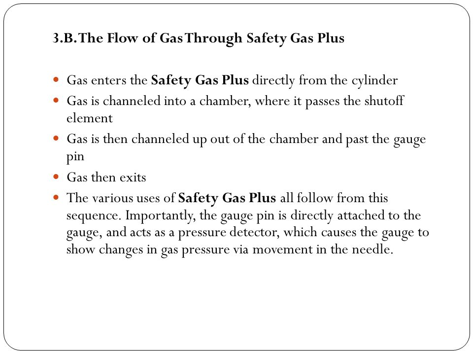 3.B. The Flow of Gas Through Safety Gas Plus