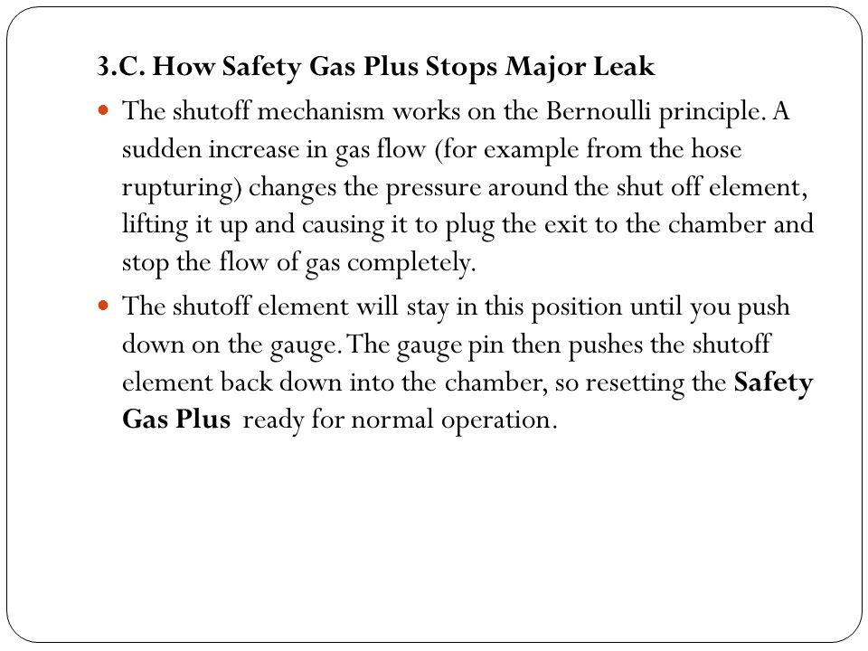 3.C. How Safety Gas Plus Stops Major Leak