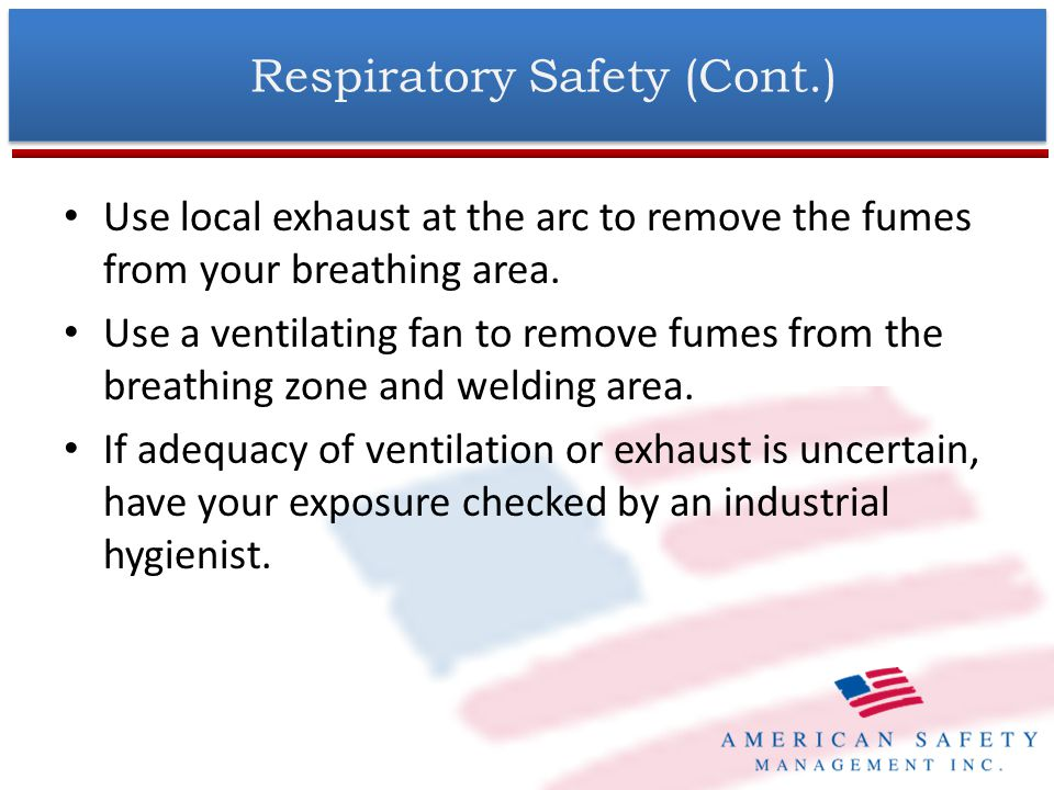 Respiratory Safety (Cont.)
