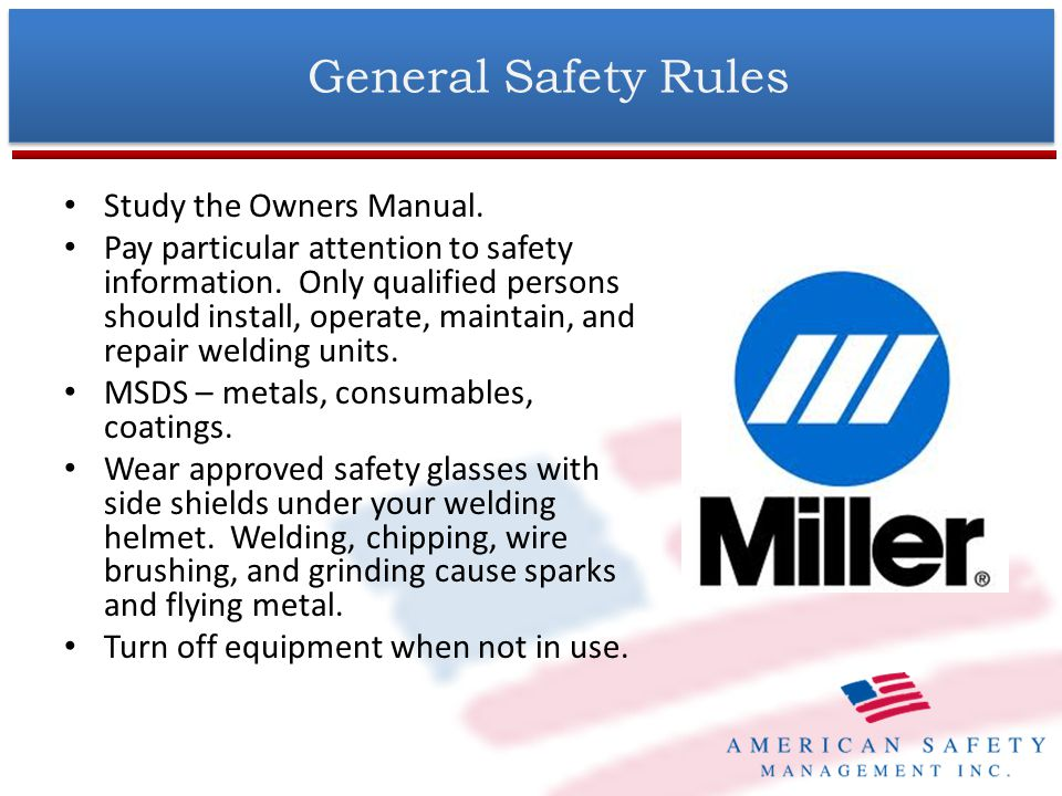 General Safety Rules Study the Owners Manual.