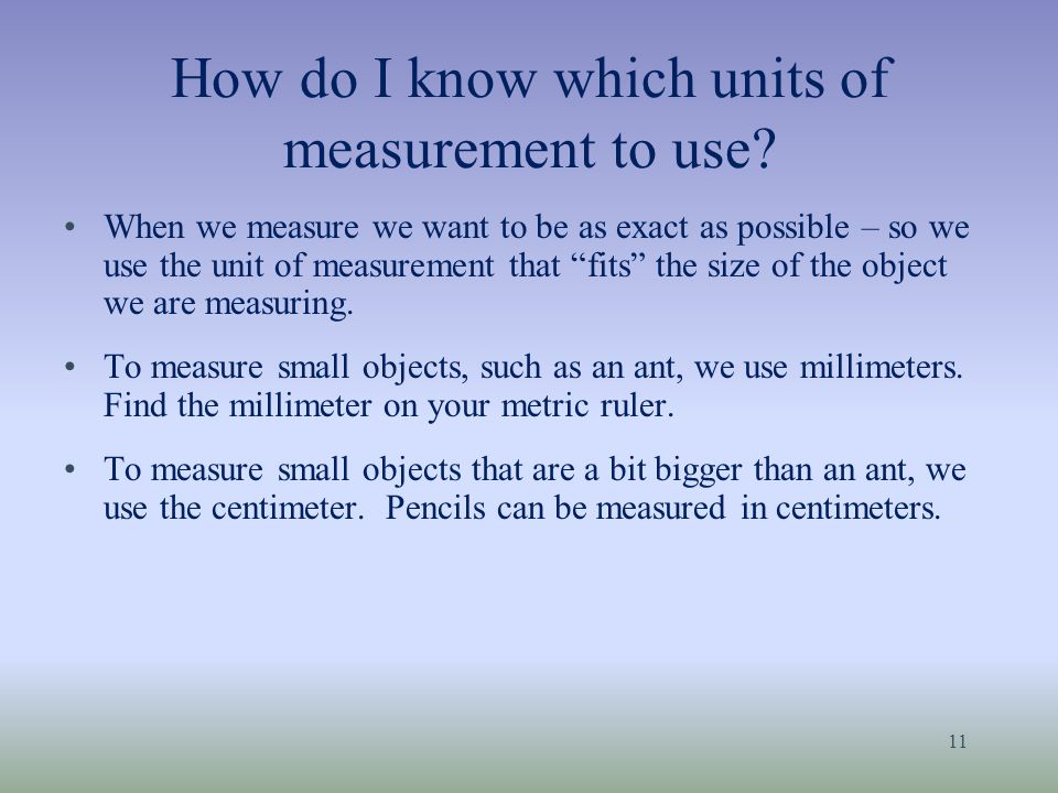 How do I know which units of measurement to use