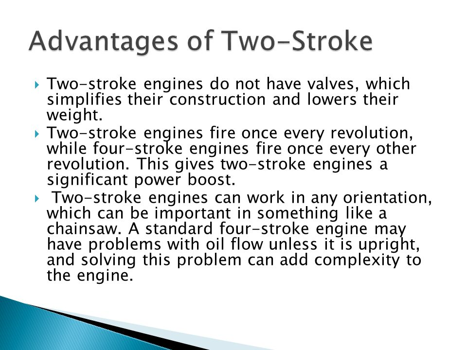Advantages of Two-Stroke