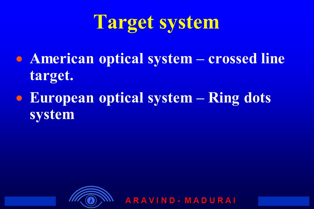 Target system American optical system – crossed line target.