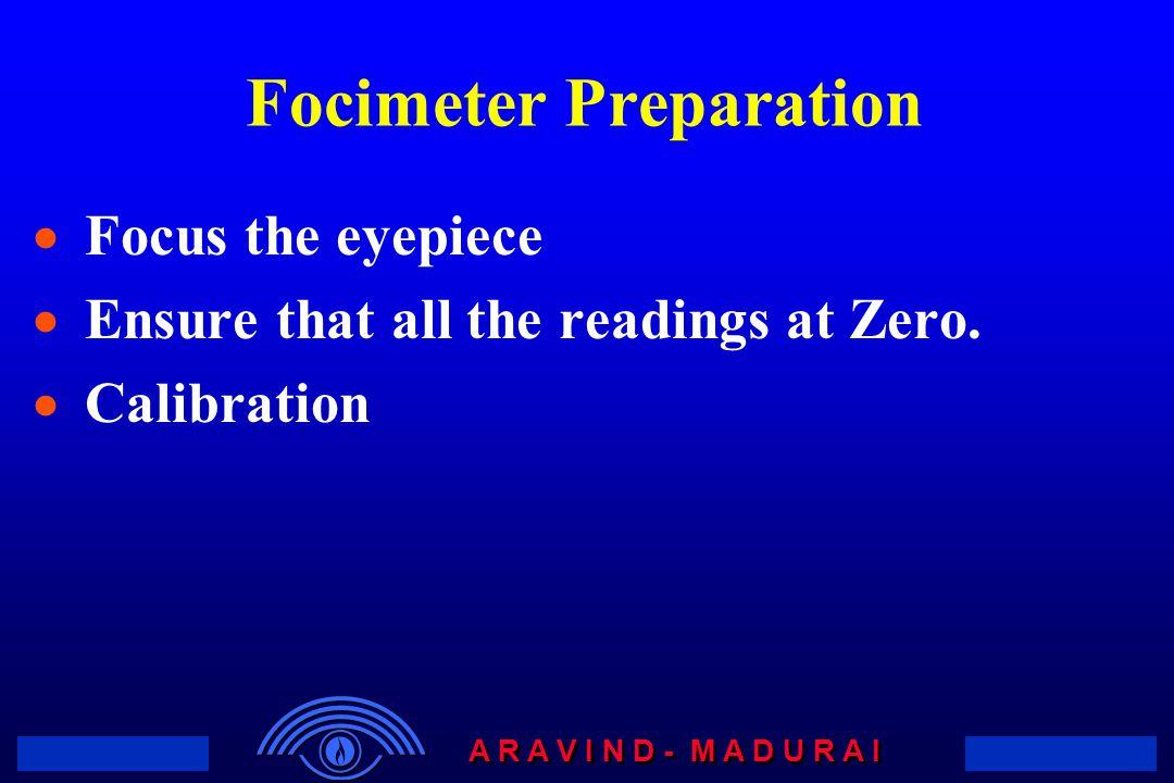 Focimeter Preparation