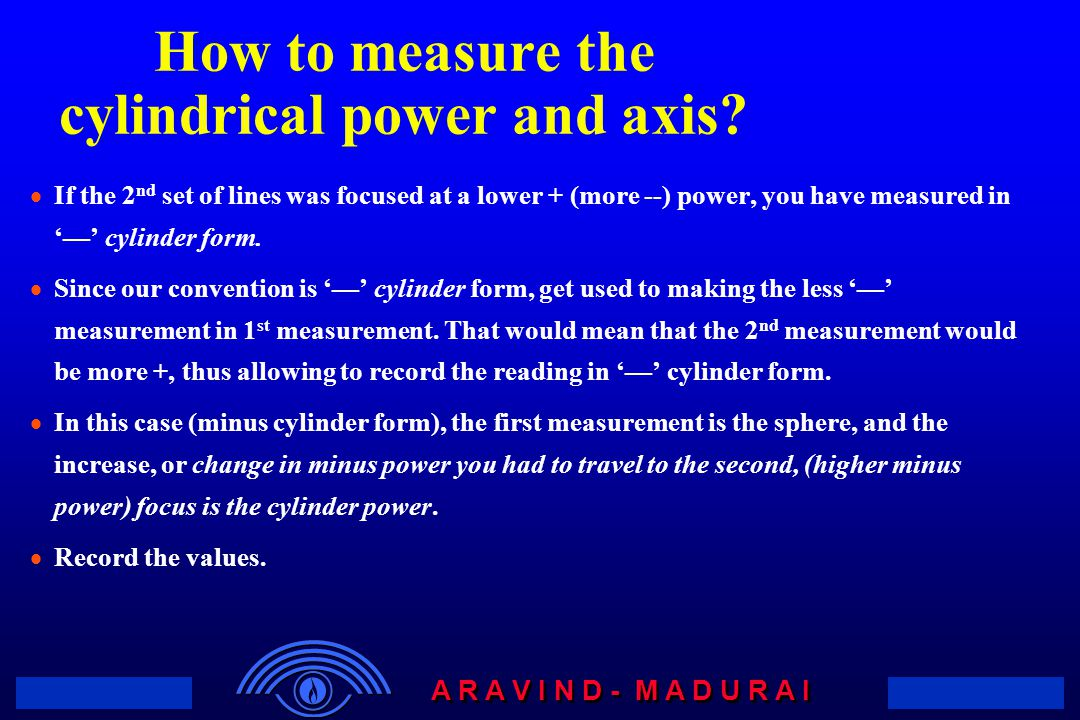 How to measure the cylindrical power and axis