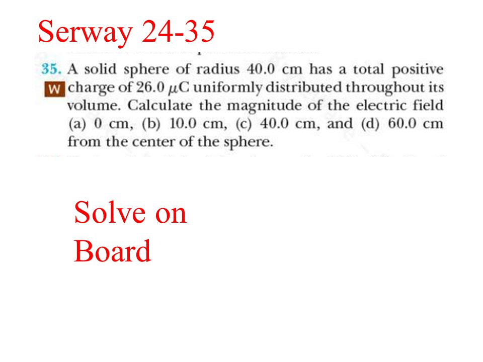 Serway 24-35 Solve on Board