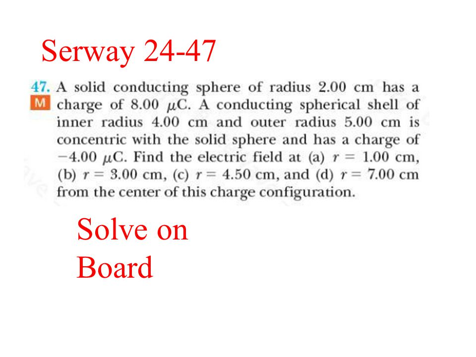 Serway 24-47 Solve on Board