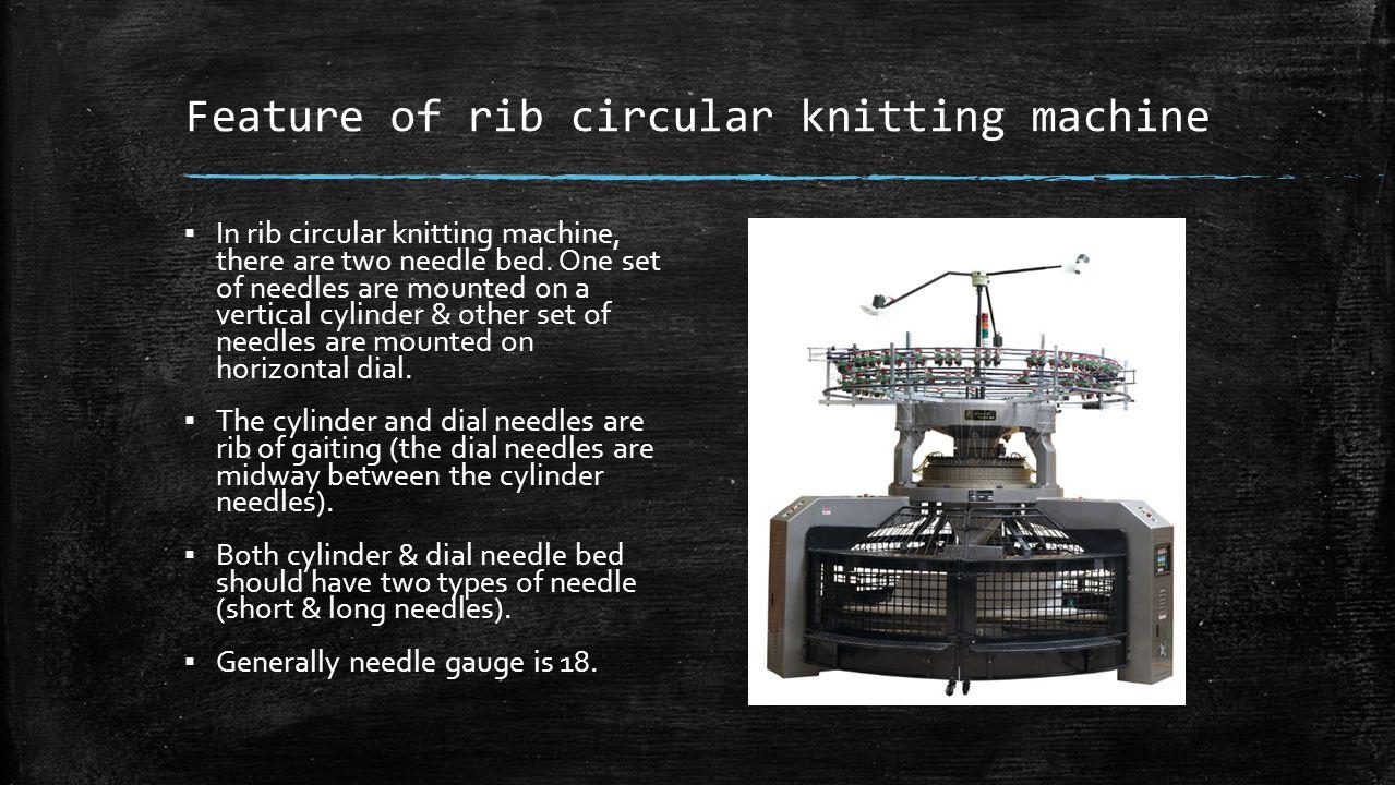 Feature of rib circular knitting machine
