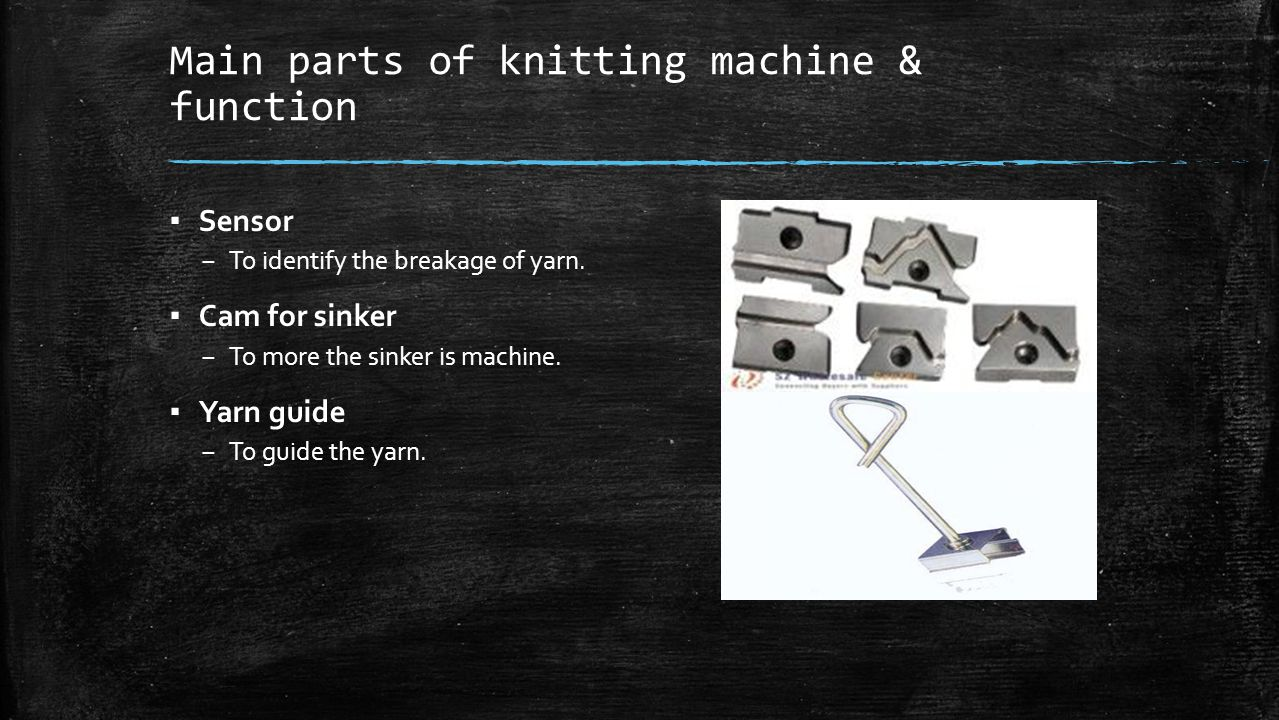 Main parts of knitting machine & function