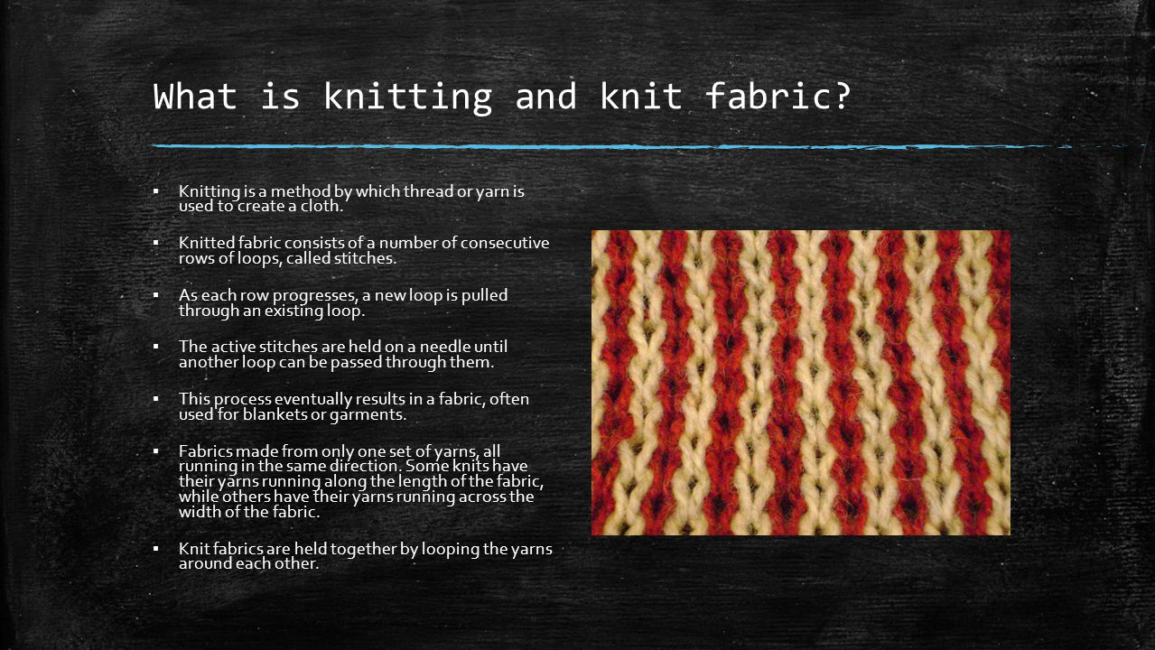 What is knitting and knit fabric
