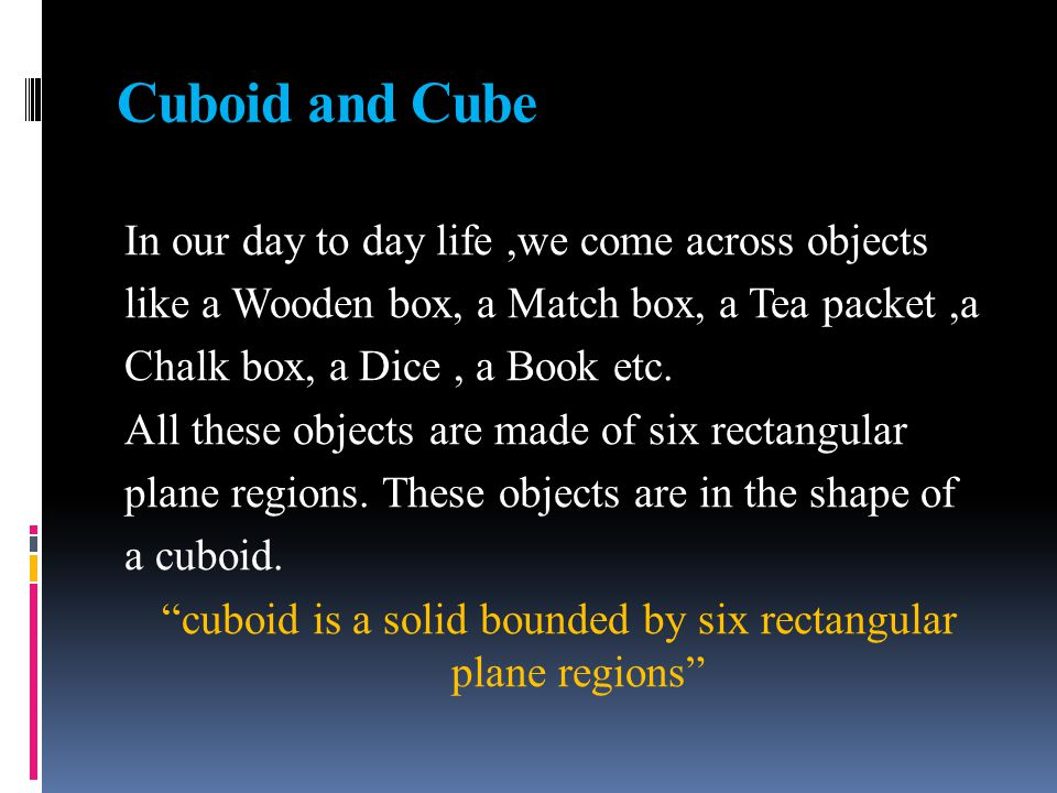 Cuboid and Cube