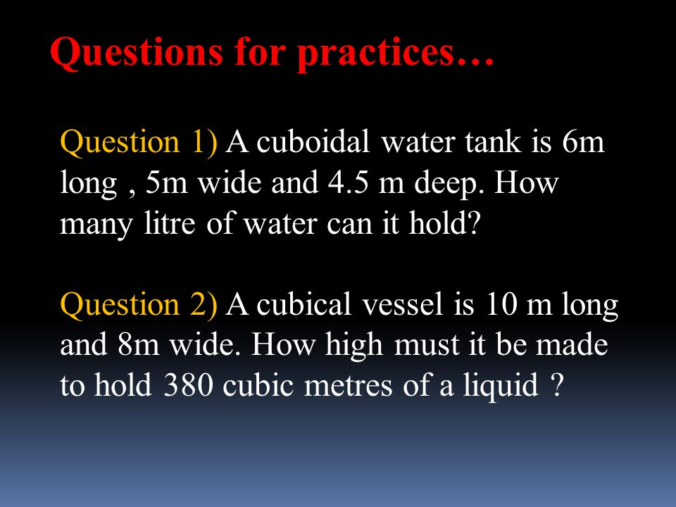 Questions for practices…