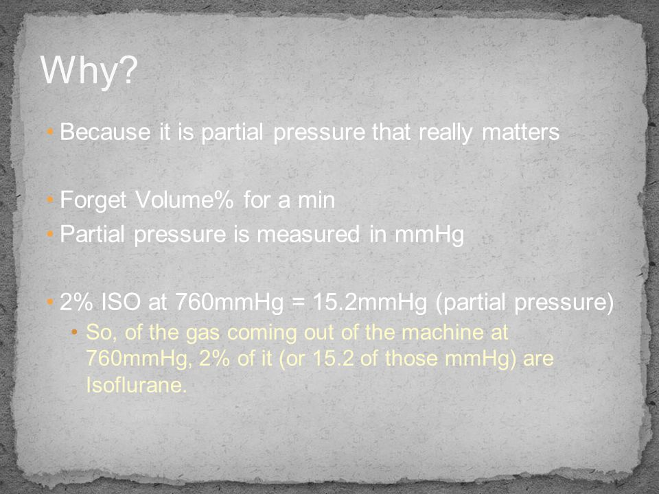 Why Because it is partial pressure that really matters
