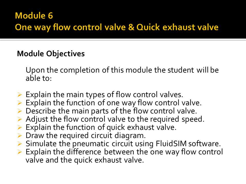 Module 6 One way flow control valve & Quick exhaust valve