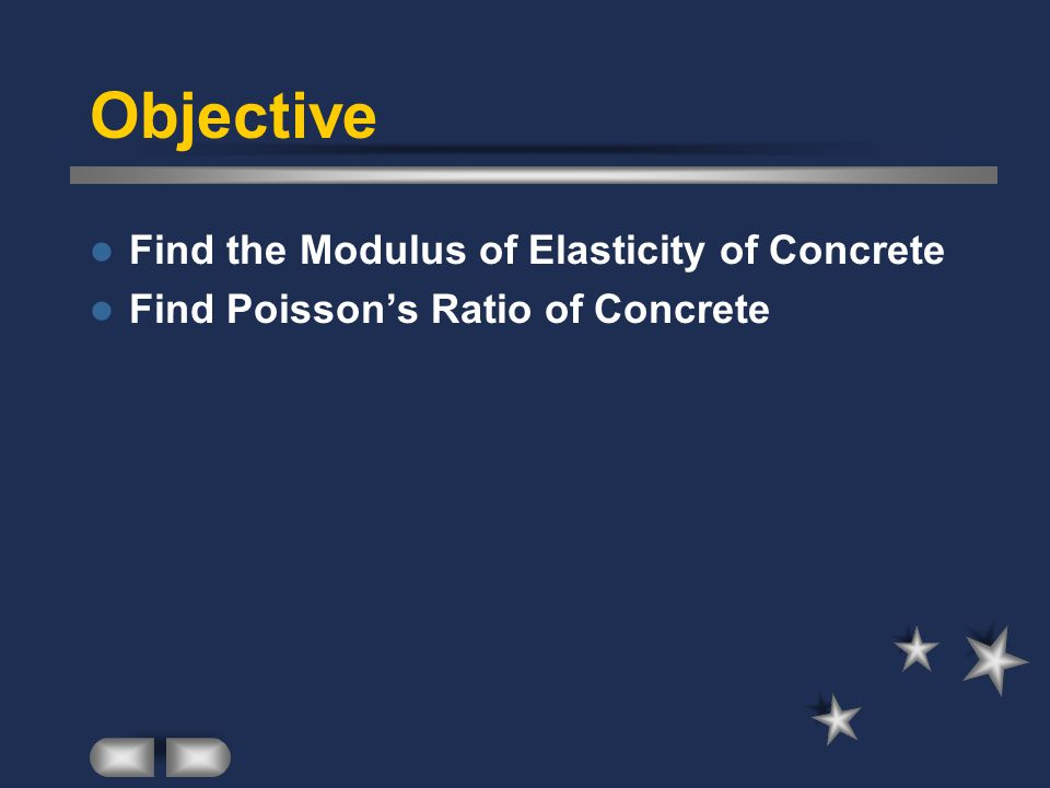 Objective Find the Modulus of Elasticity of Concrete