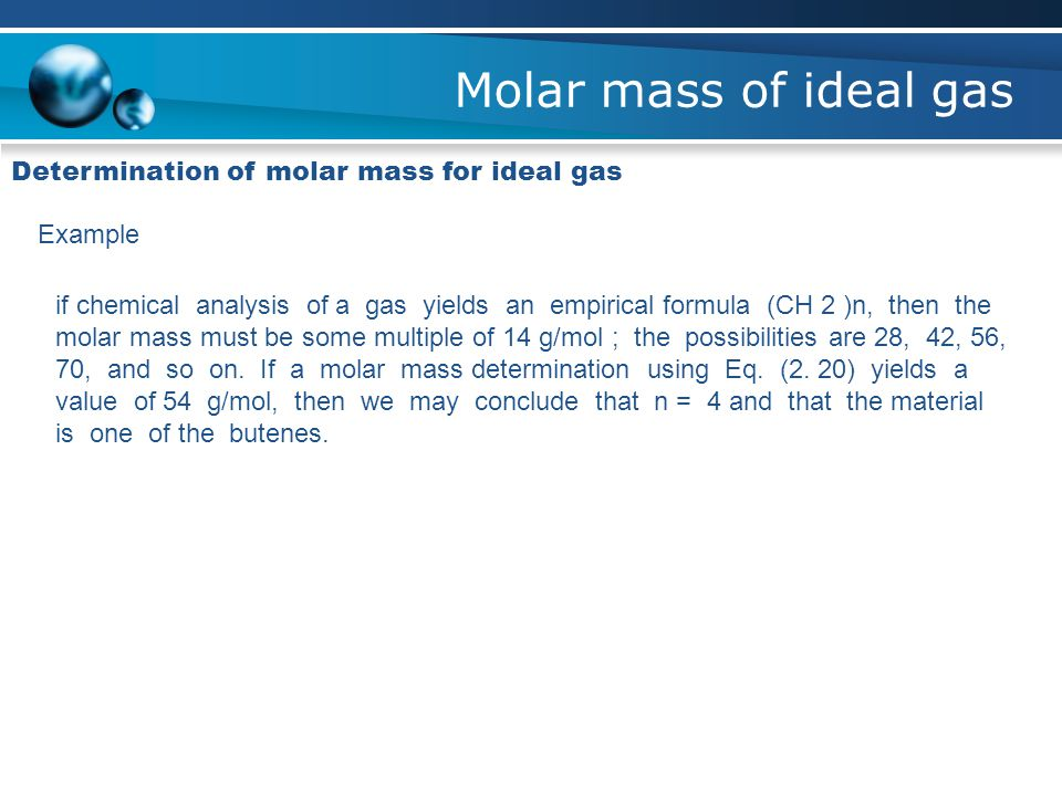 Molar mass of ideal gas Determination of molar mass for ideal gas