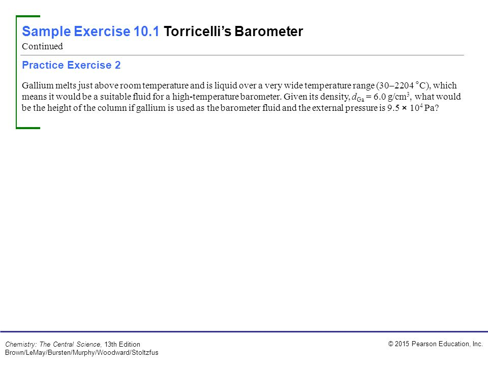 Sample Exercise 10.1 Torricelli's Barometer
